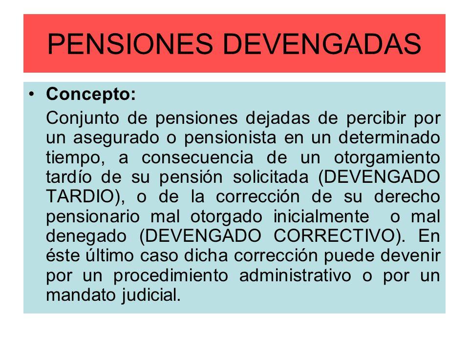 PENSIONES DEVENGADAS Concepto:
