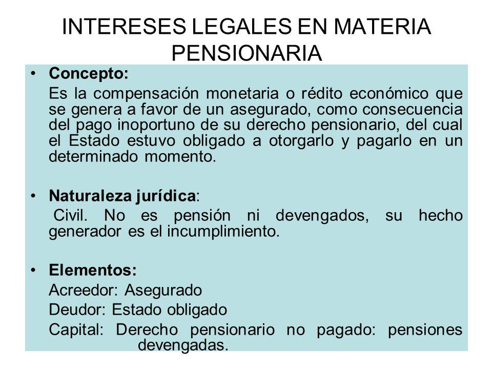 INTERESES LEGALES EN MATERIA PENSIONARIA