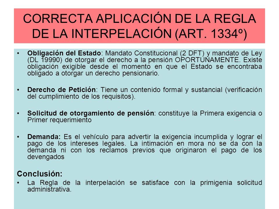 CORRECTA APLICACIÓN DE LA REGLA DE LA INTERPELACIÓN (ART. 1334º)