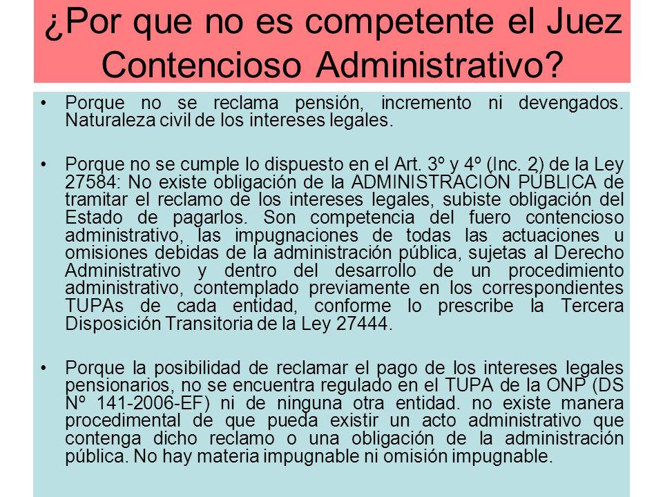 ¿Por que no es competente el Juez Contencioso Administrativo