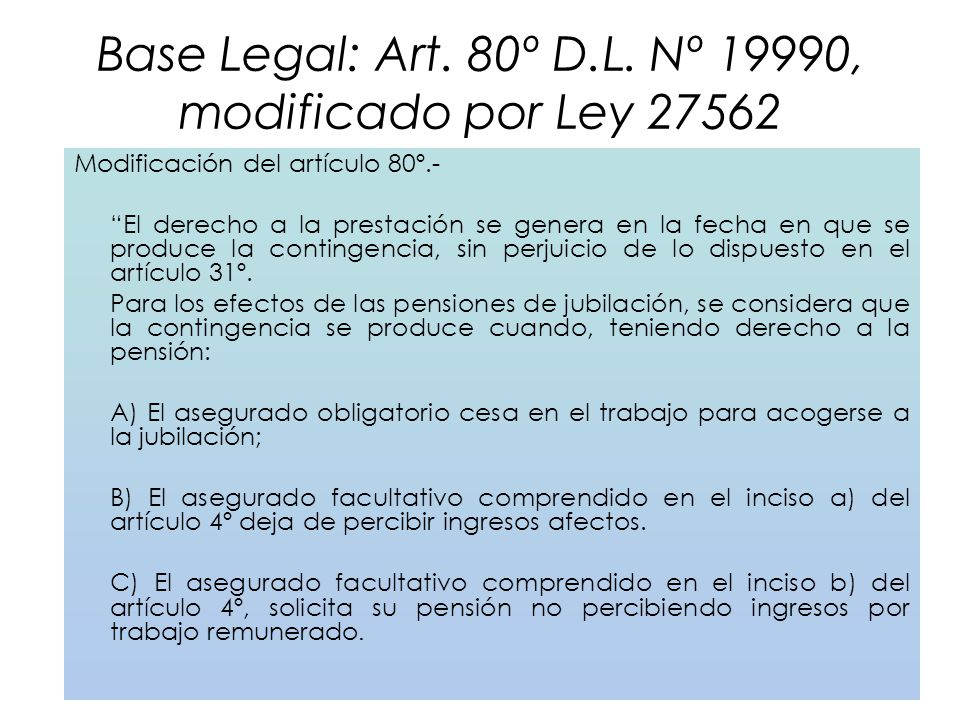 Base Legal: Art. 80º D.L. Nº 19990, modificado por Ley 27562