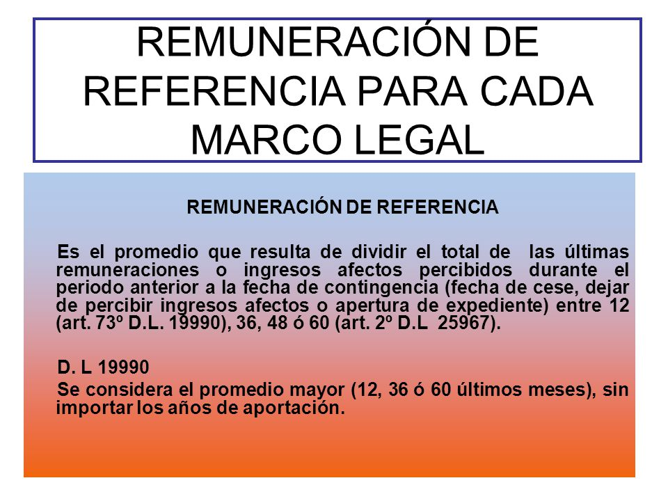REMUNERACIÓN DE REFERENCIA PARA CADA MARCO LEGAL