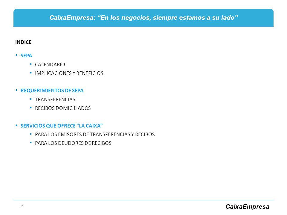 INDICE SEPA. CALENDARIO. IMPLICACIONES Y BENEFICIOS. REQUERIMIENTOS DE SEPA. TRANSFERENCIAS. RECIBOS DOMICILIADOS.