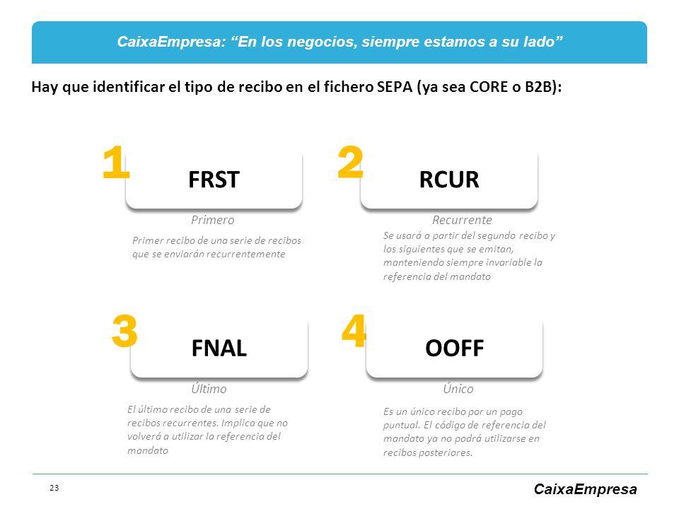 Hay que identificar el tipo de recibo en el fichero SEPA (ya sea CORE o B2B):