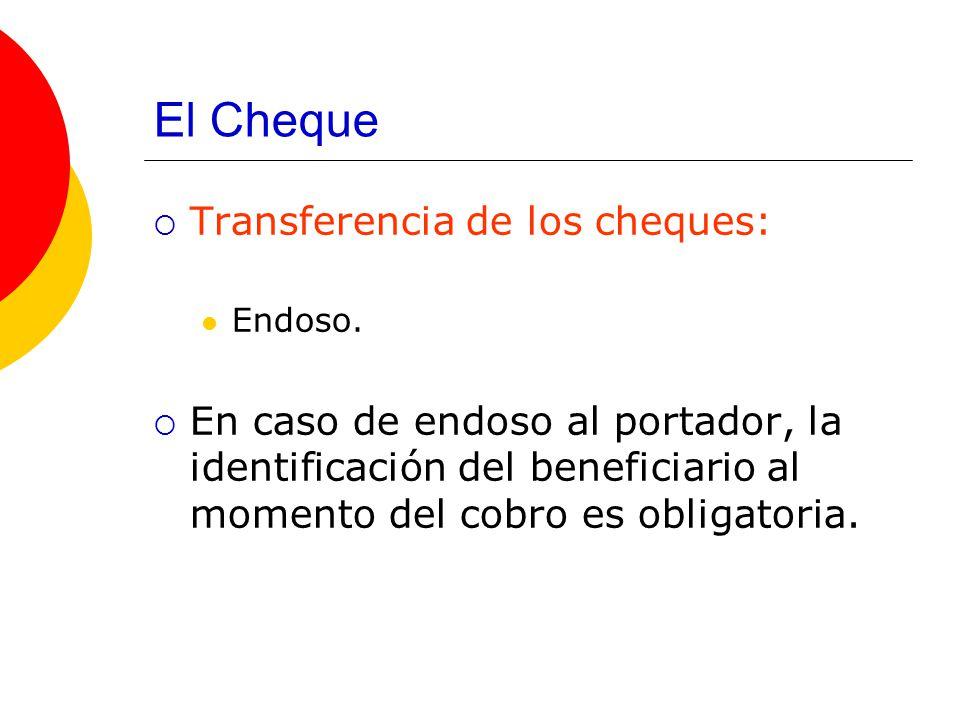 El Cheque Transferencia de los cheques: