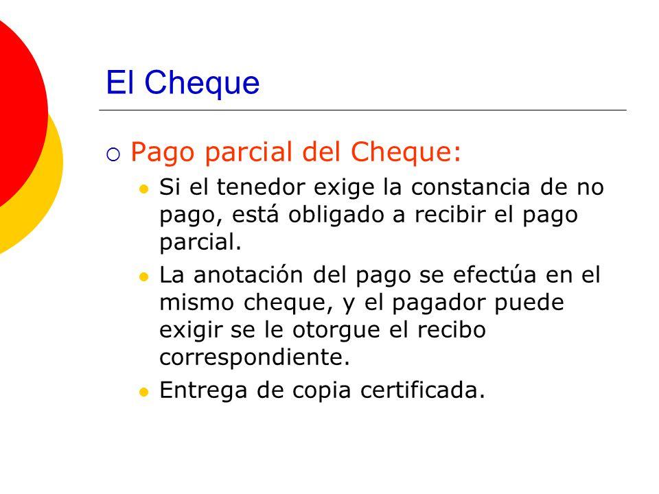 El Cheque Pago parcial del Cheque: