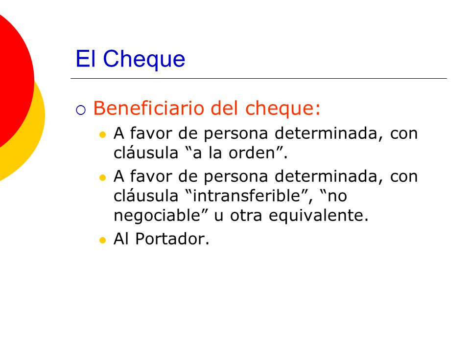 El Cheque Beneficiario del cheque: