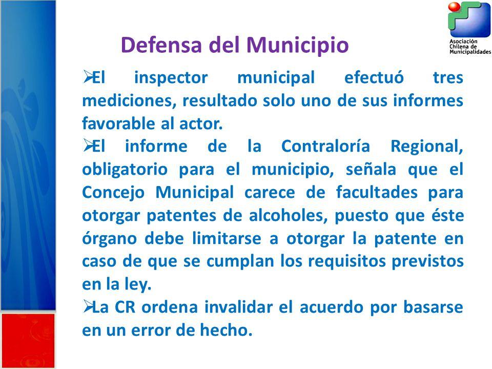 Defensa del Municipio El inspector municipal efectuó tres mediciones, resultado solo uno de sus informes favorable al actor.