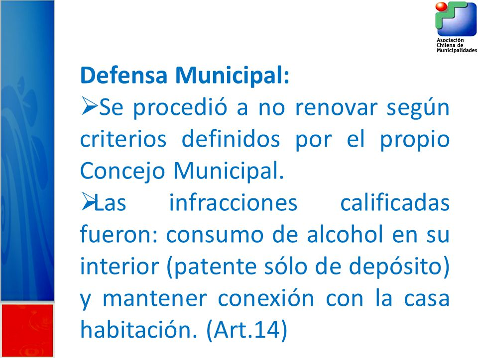 Defensa Municipal: Se procedió a no renovar según criterios definidos por el propio Concejo Municipal.