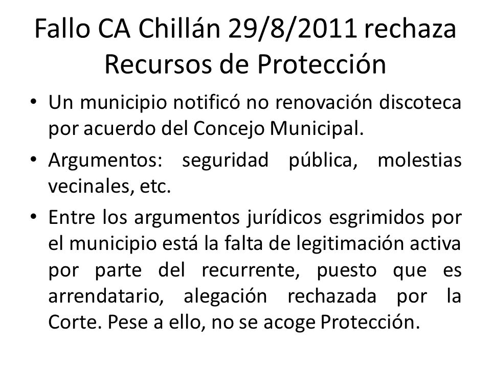 Fallo CA Chillán 29/8/2011 rechaza Recursos de Protección