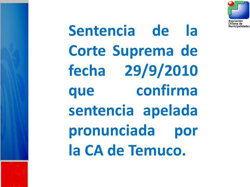 Sentencia de la Corte Suprema de fecha 29/9/2010 que confirma sentencia apelada pronunciada por la CA de Temuco.