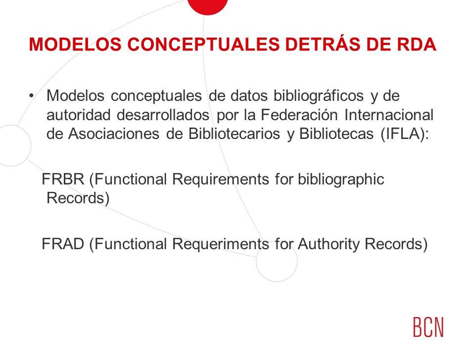 MODELOS CONCEPTUALES DETRÁS DE RDA