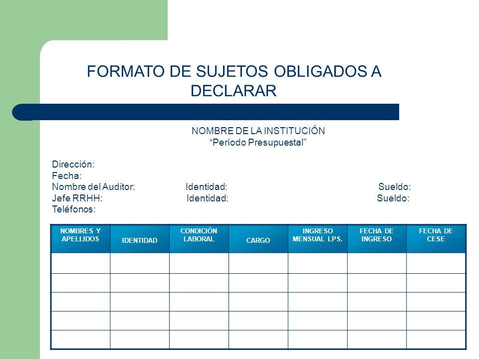 FORMATO DE SUJETOS OBLIGADOS A DECLARAR