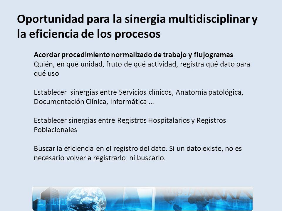 Oportunidad para la sinergia multidisciplinar y la eficiencia de los procesos