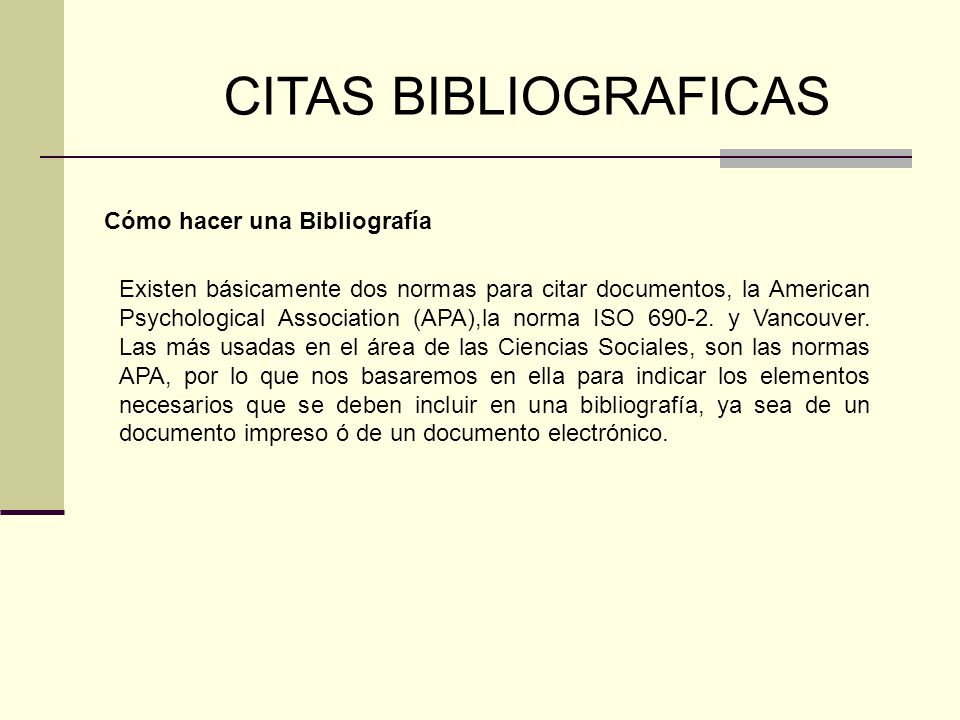 CITAS BIBLIOGRAFICAS Cómo hacer una Bibliografía