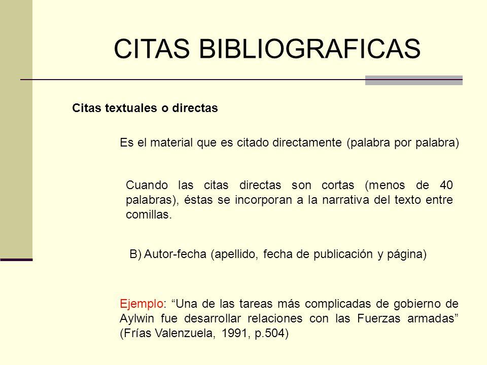 CITAS BIBLIOGRAFICAS Citas textuales o directas