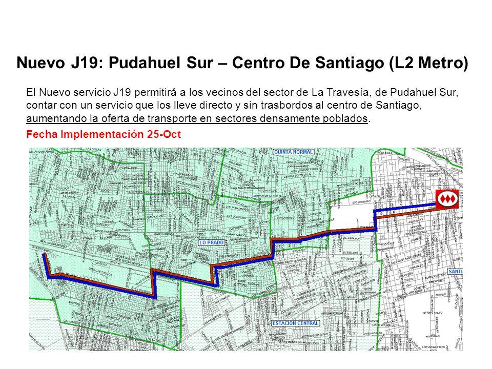 Nuevo J19: Pudahuel Sur – Centro De Santiago (L2 Metro)