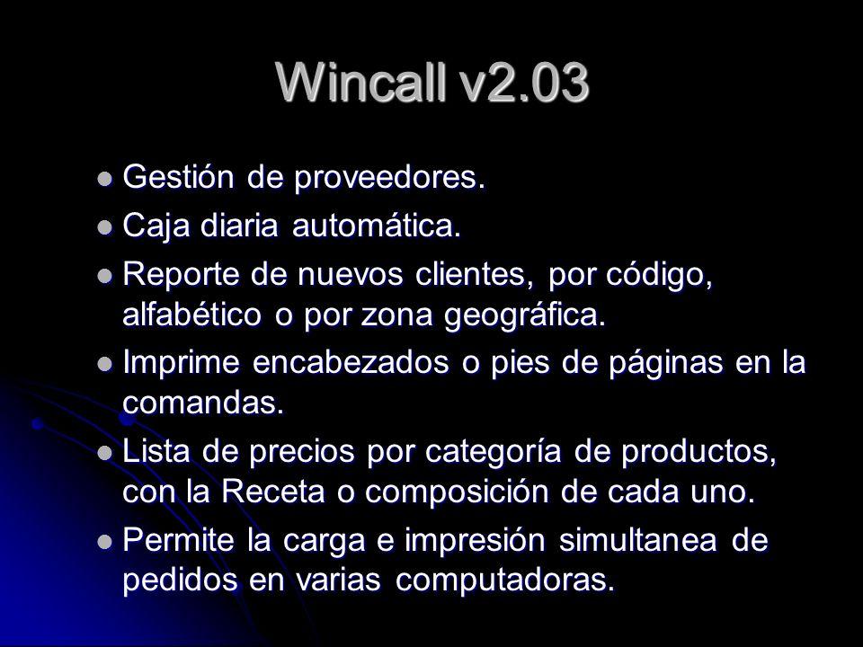 Wincall v2.03 Gestión de proveedores. Caja diaria automática.