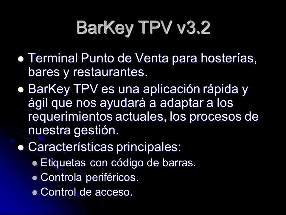 BarKey TPV v3.2Terminal Punto de Venta para hosterías, bares y restaurantes.