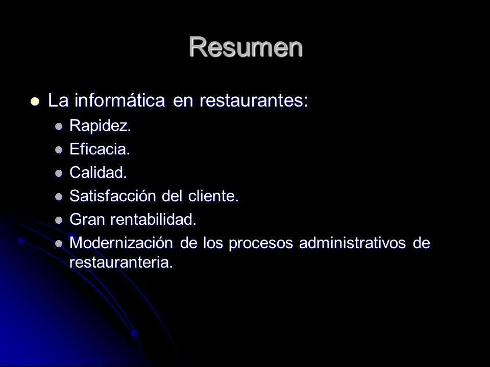Resumen La informática en restaurantes: Rapidez. Eficacia. Calidad.