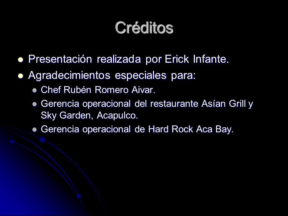 Créditos Presentación realizada por Erick Infante.