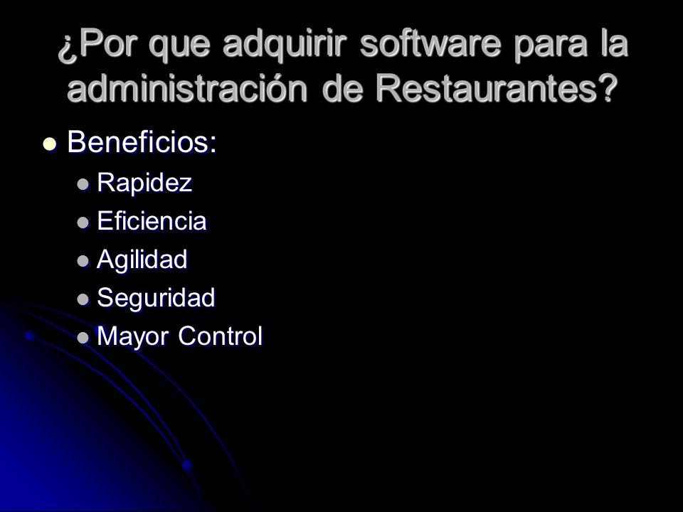 ¿Por que adquirir software para la administración de Restaurantes