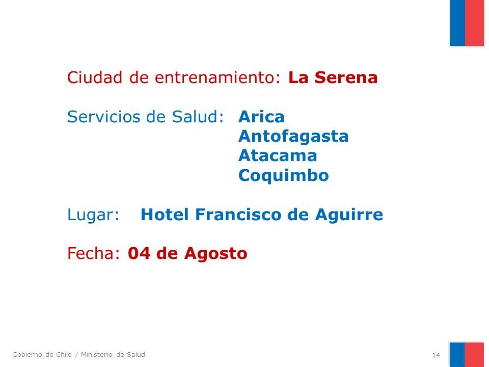 Ciudad de entrenamiento: La Serena Servicios de Salud:. Arica