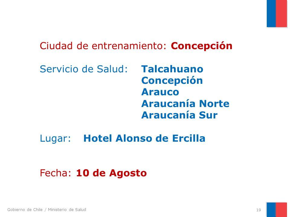Ciudad de entrenamiento: Concepción Servicio de Salud:. Talcahuano