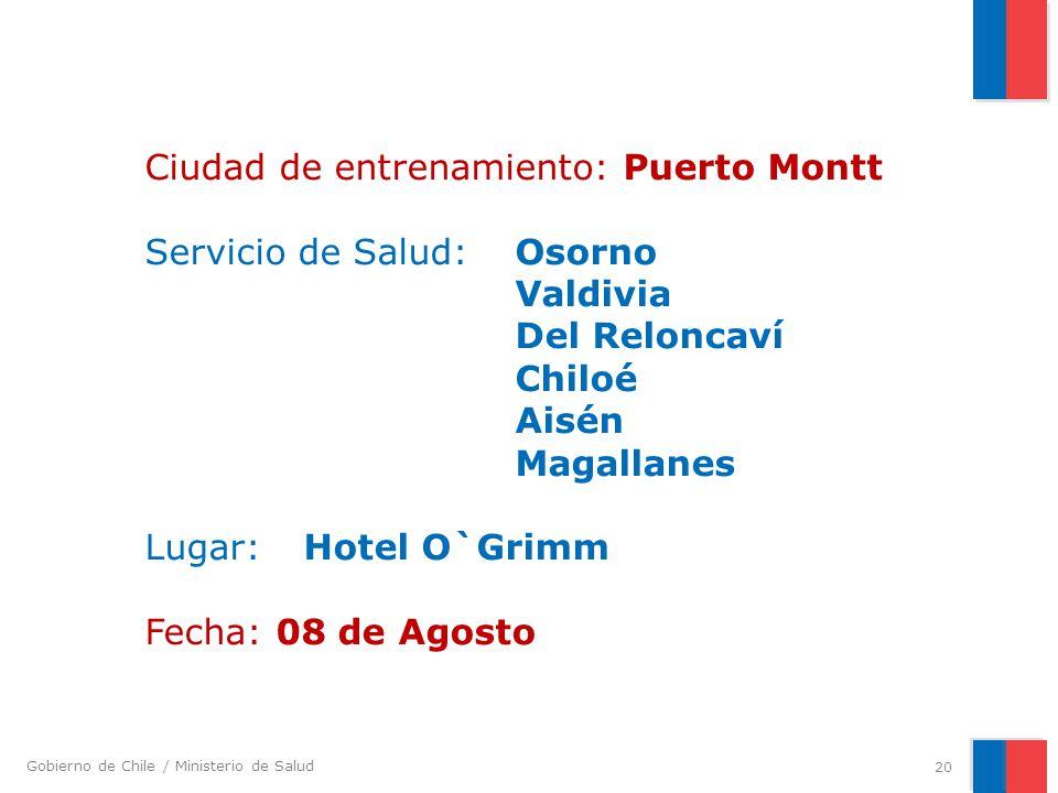 Ciudad de entrenamiento: Puerto Montt Servicio de Salud:. Osorno