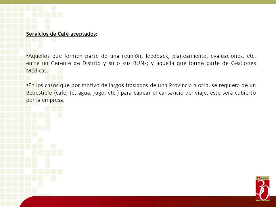 Servicios de Café aceptados: