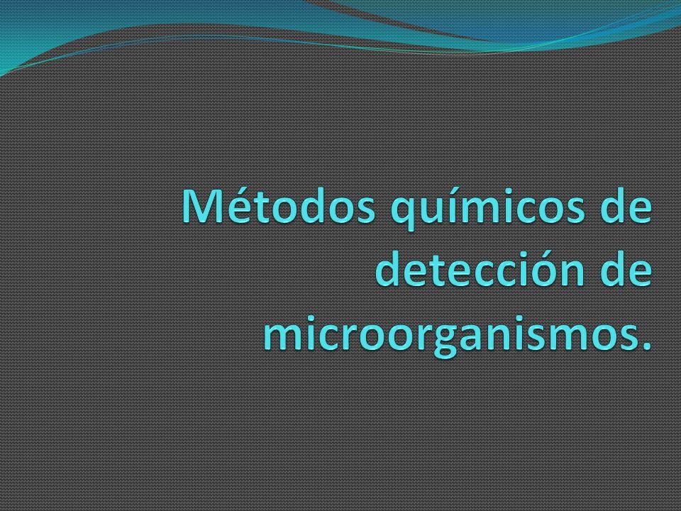 Métodos químicos de detección de microorganismos.