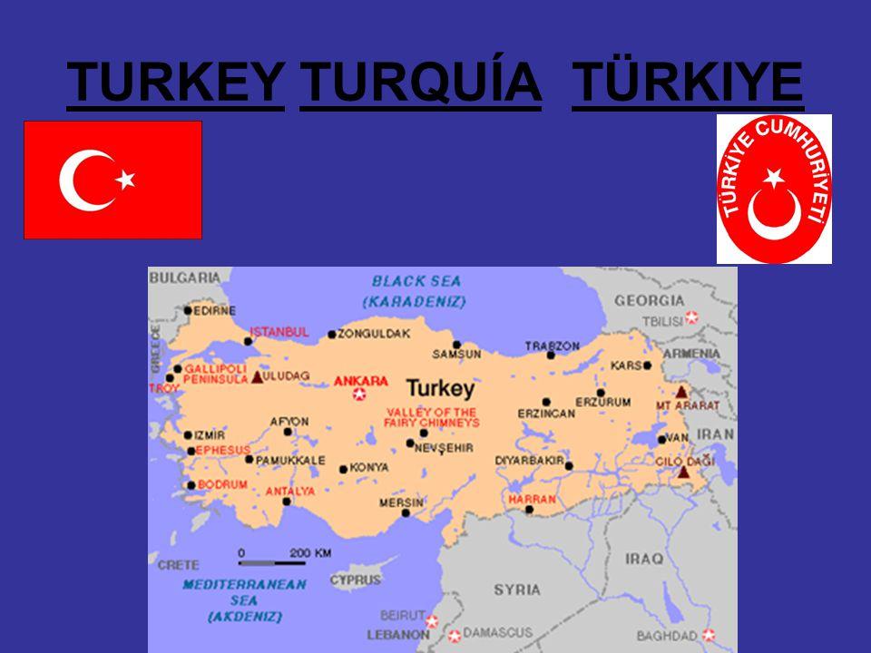 TURKEY TURQUÍA TÜRKIYE