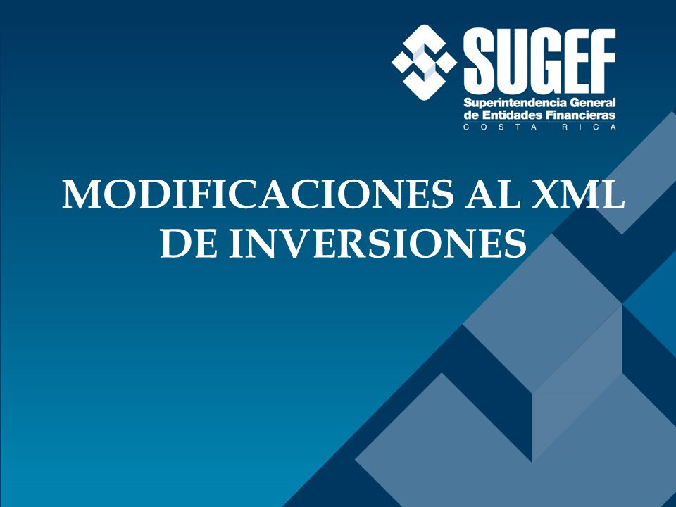 MODIFICACIONES AL XML DE INVERSIONES