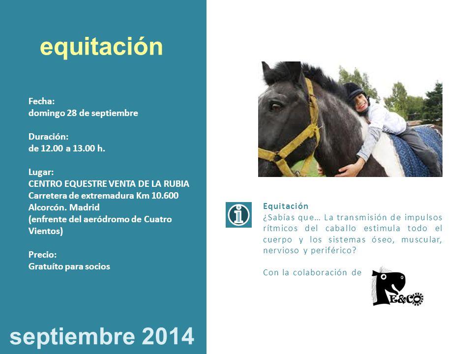 equitación septiembre 2014 Fecha: domingo 28 de septiembre Duración: