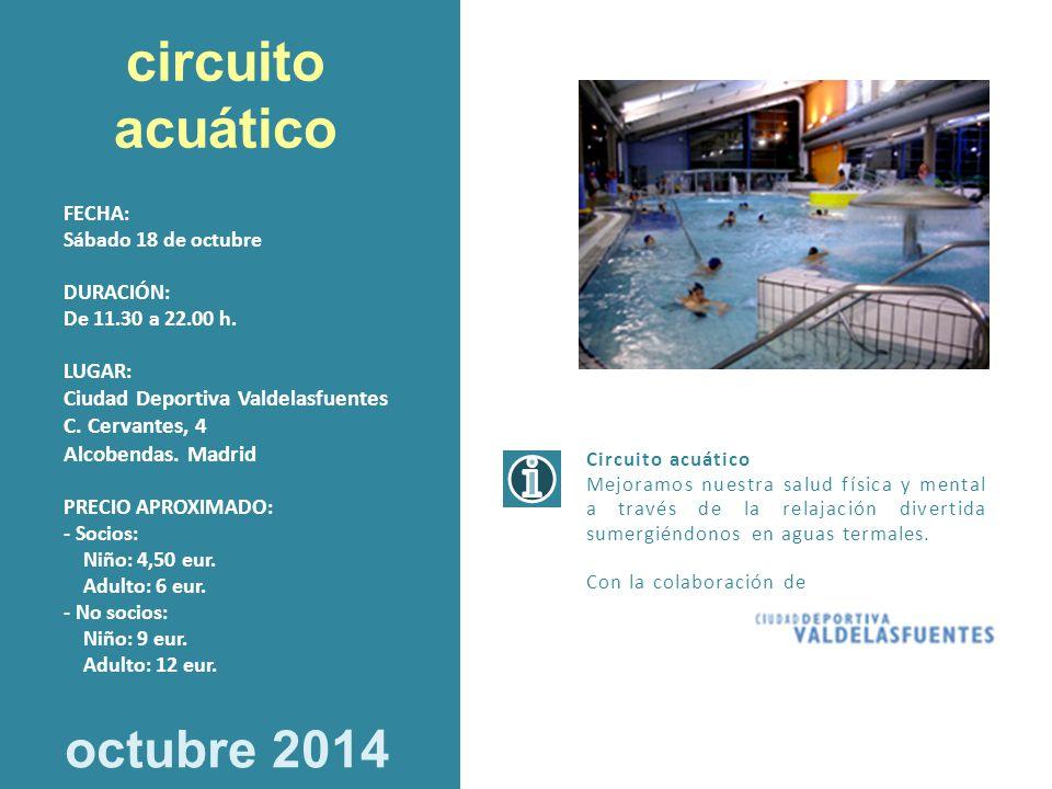 circuito acuático octubre 2014 Ciudad Deportiva Valdelasfuentes