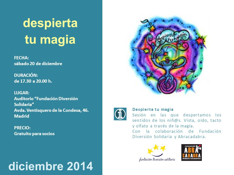 despierta tu magia diciembre 2014 FECHA: sábado 20 de diciembre