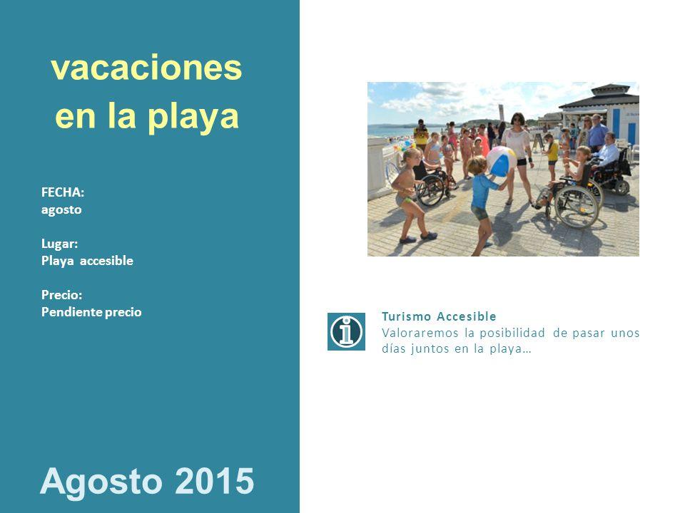 vacaciones en la playa Agosto 2015