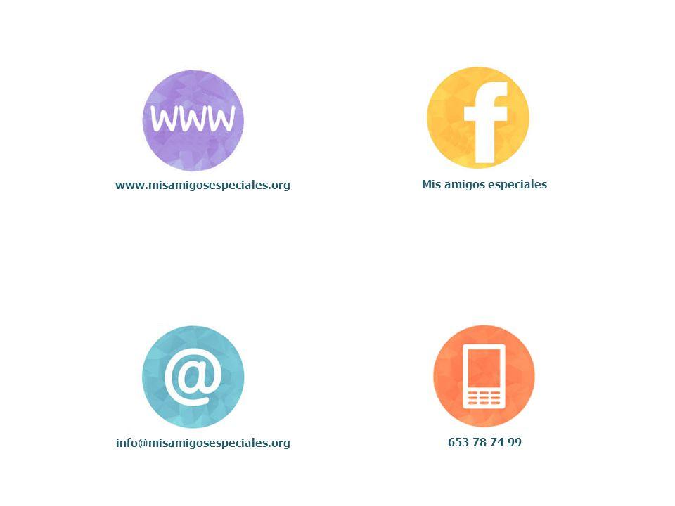 www.misamigosespeciales.org Mis amigos especiales info@misamigosespeciales.org 653 78 74 99