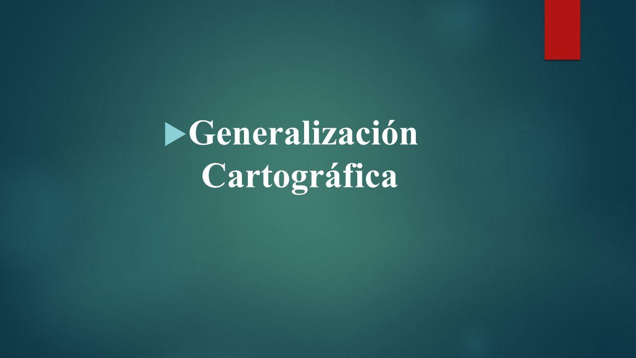 Generalización Cartográfica