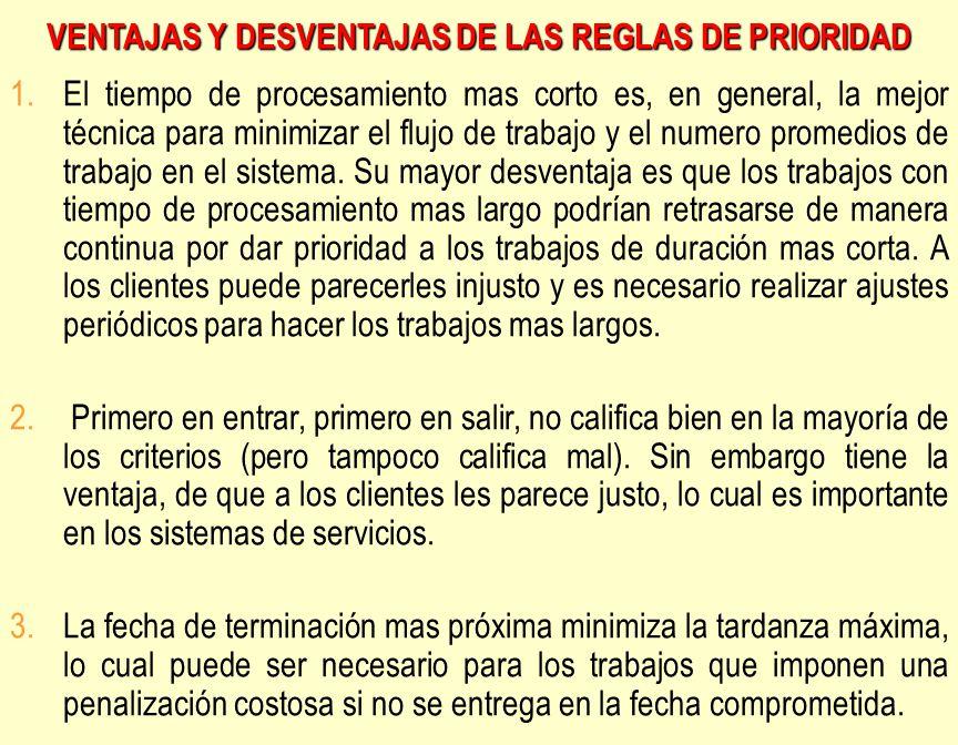 VENTAJAS Y DESVENTAJAS DE LAS REGLAS DE PRIORIDAD
