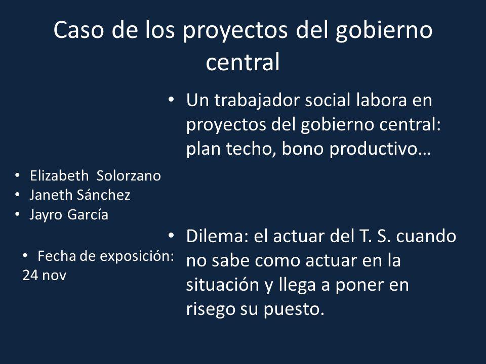 Caso de los proyectos del gobierno central