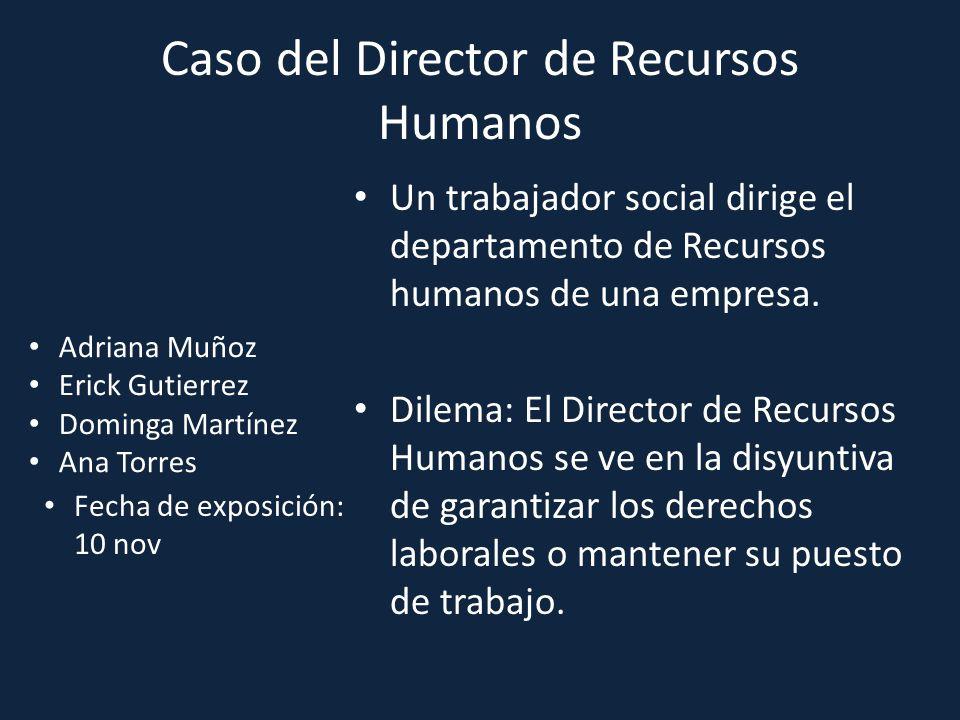 Caso del Director de Recursos Humanos
