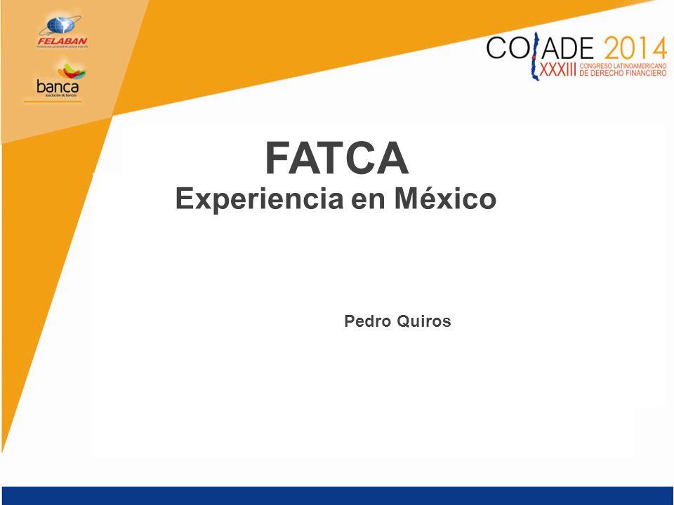 FATCA Experiencia en México