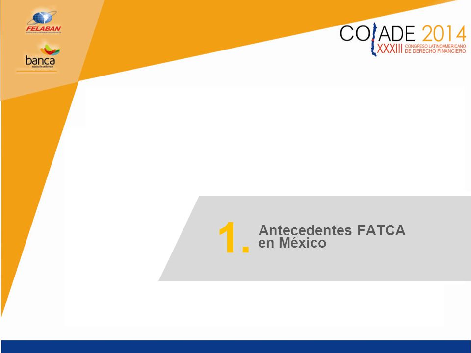 1. Antecedentes FATCA en México