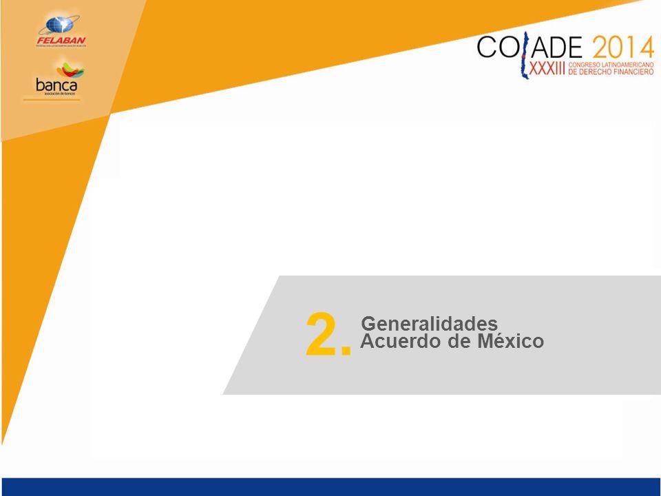 2. Generalidades Acuerdo de México