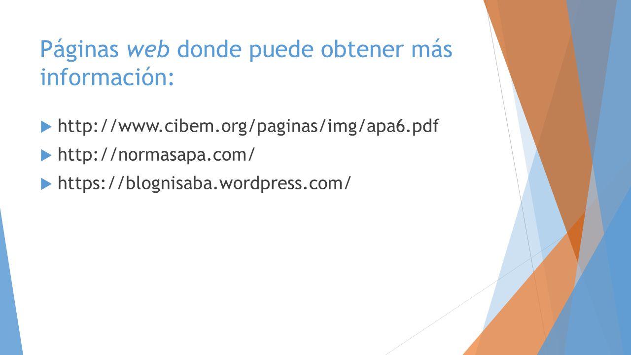 Páginas web donde puede obtener más información: