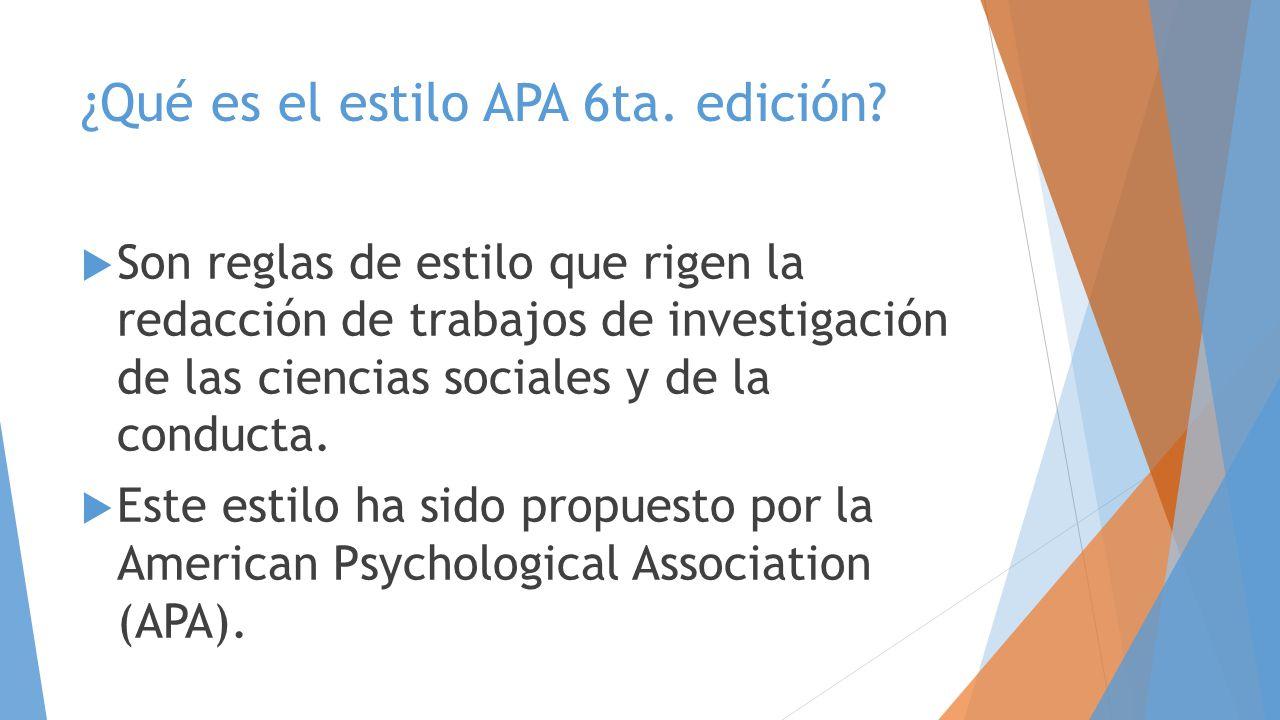 ¿Qué es el estilo APA 6ta. edición