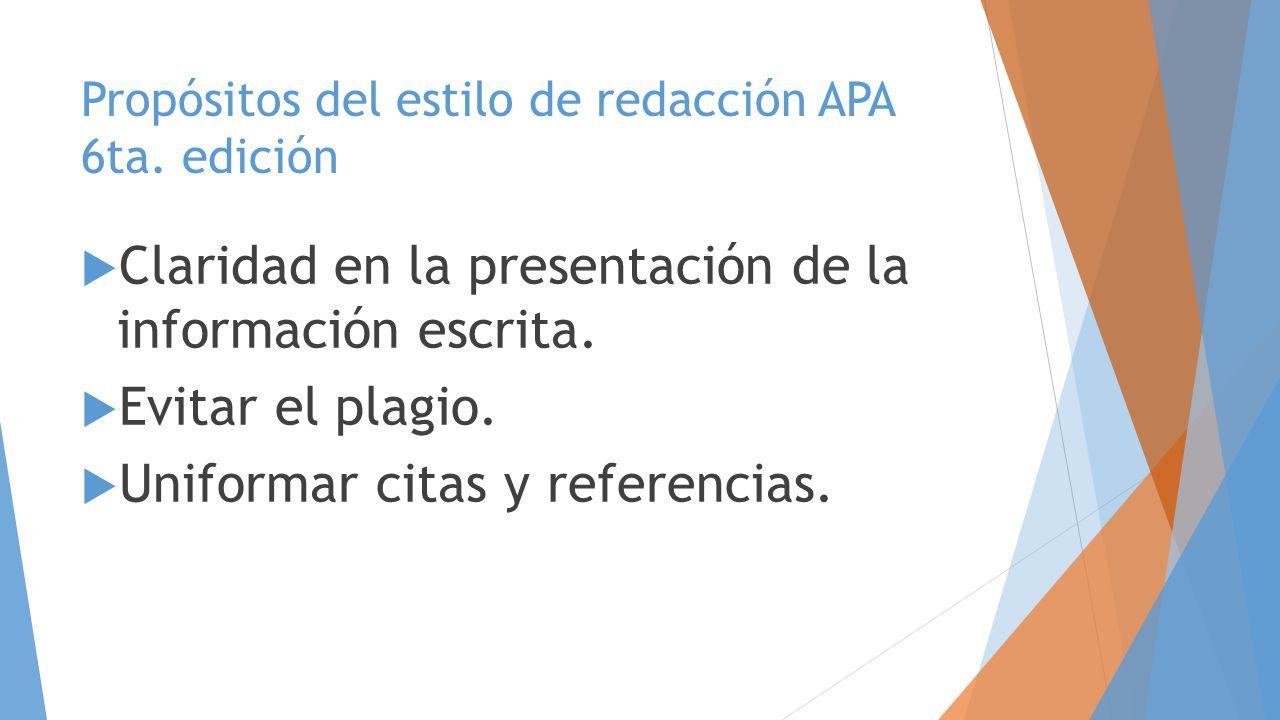 Propósitos del estilo de redacción APA 6ta. edición