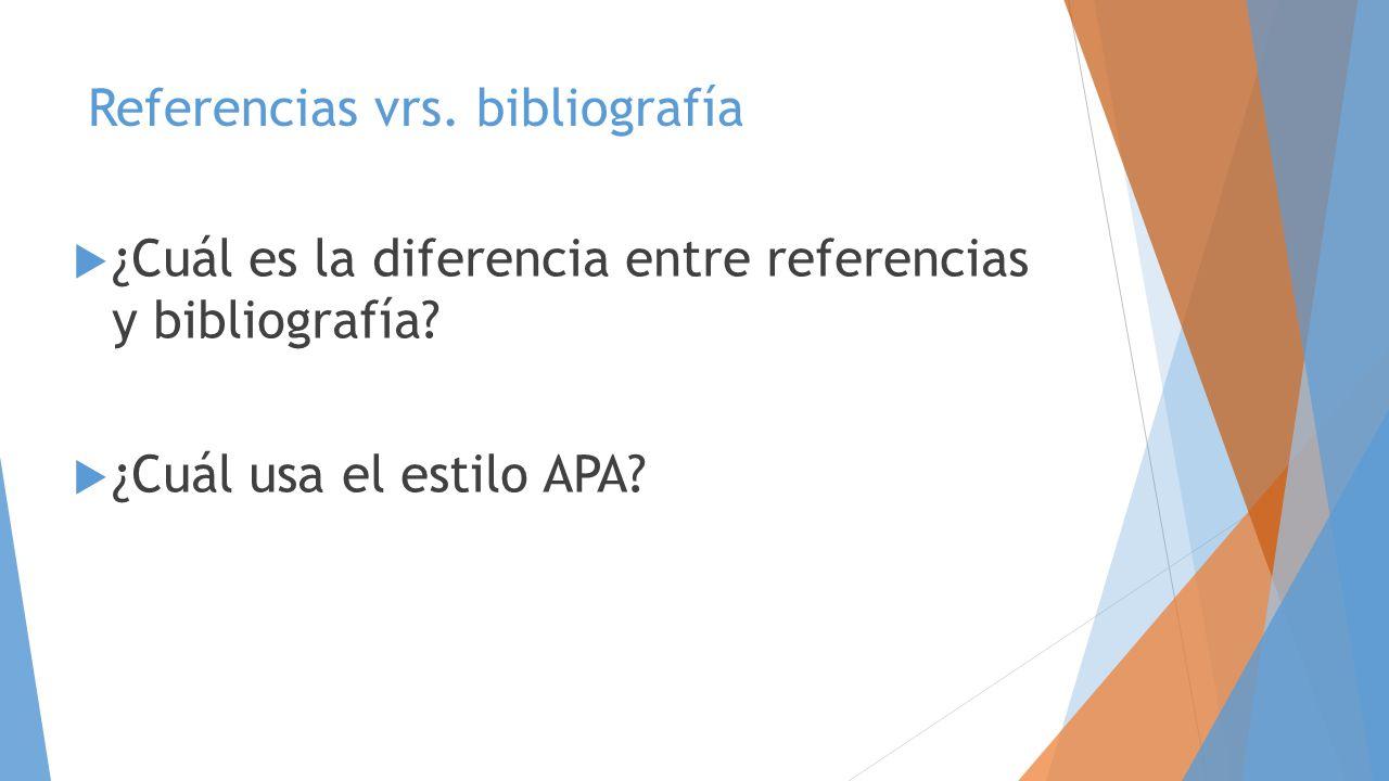 Referencias vrs. bibliografía