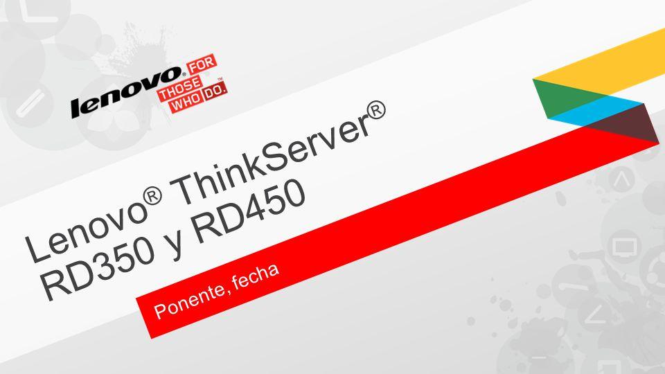 Lenovo® ThinkServer® RD350 y RD450